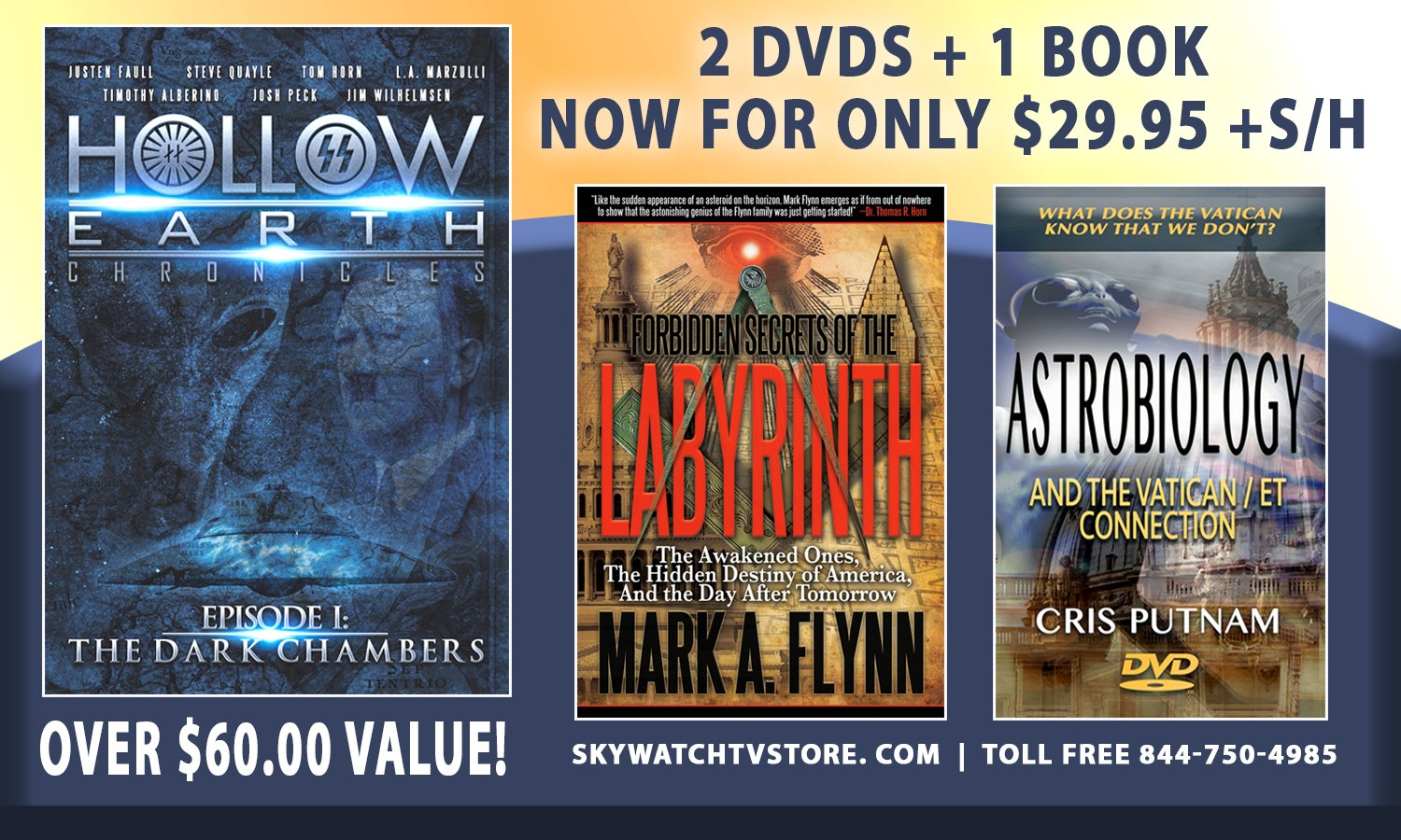GET THE LIMITED TIME HOLLOW EARTH SPECIAL (INCLUDES CRIS PUTNAM'S FINAL DVD ON VATICAN)!