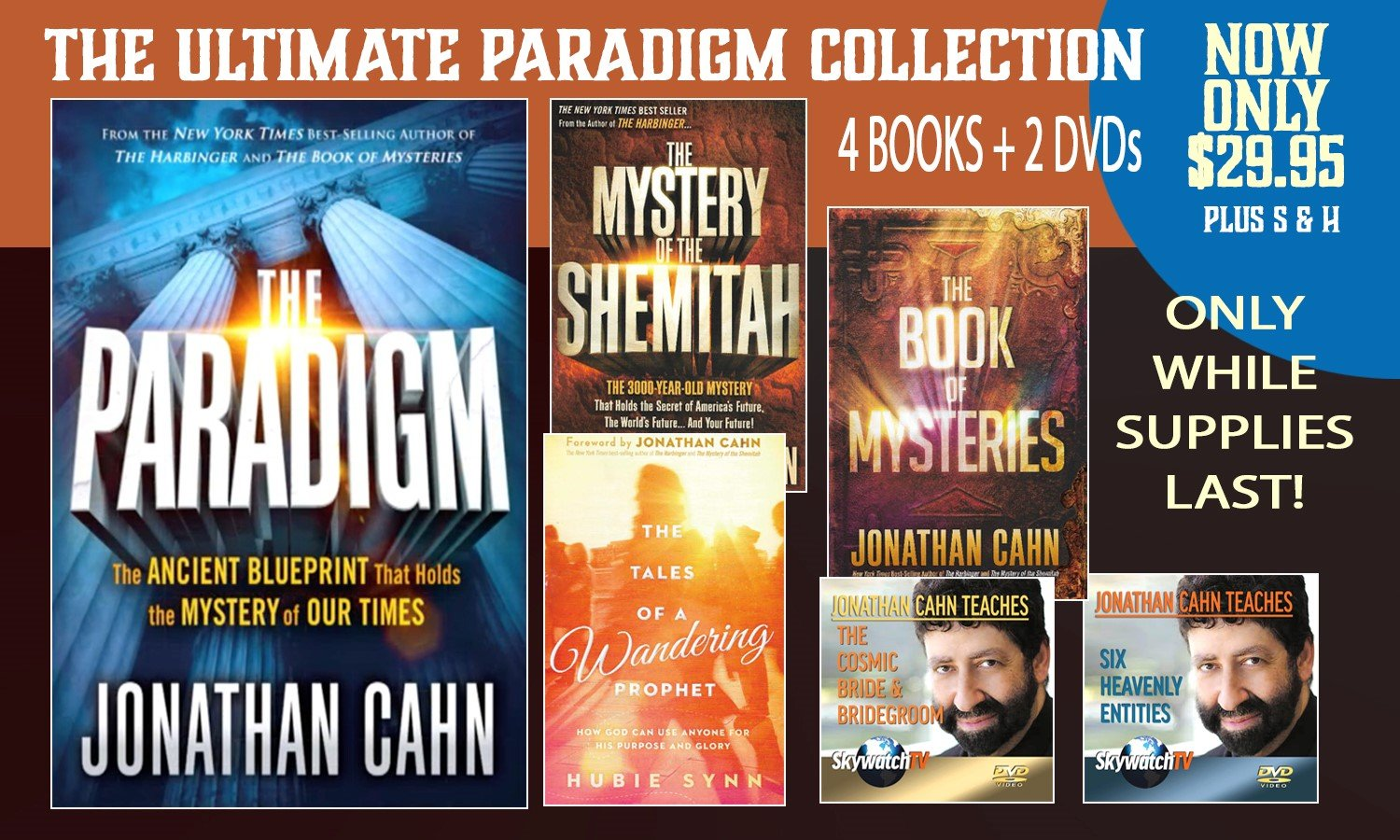 "FREE BOOKS & DVDS WITH THE BEST DEAL ANYWHERE ON RABBI JONATHAN CAHN'S EXPLOSIVE NEW BOOK ""THE PARADIGM"" (WHILE SUPPLIES LAST!)"