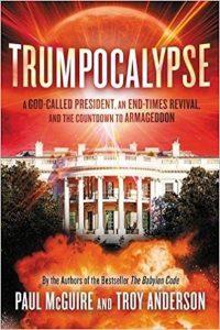 Paul McGuire & Troy Anderson - Trumpocalypse