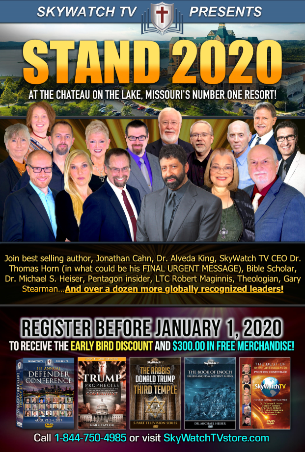 JOIN GOV. MIKE HUCKABEE, HOLLYWOOD LEGEND PAT BOONE, NYT BEST-SELLING AUTHOR JONATHAN CAHN AND MANY MORE AT THE HISTORIC 2020 SKYWATCH TV CONFERENCE IN BRANSON MISSOURI!