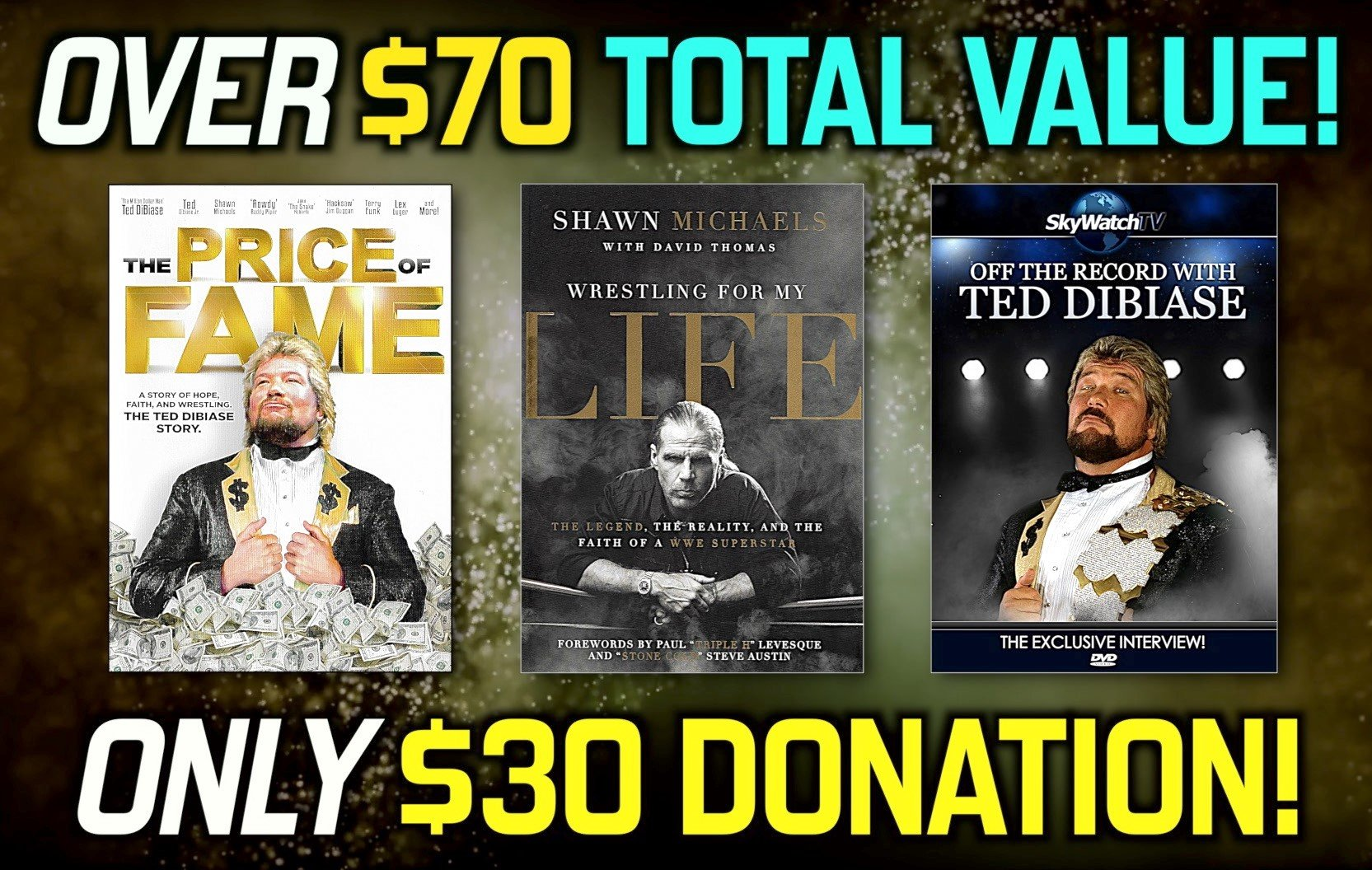 FREE BOOK & MOVIE WITH OUR INTERVIEW OF HALL OF FAME PRO WRESTLING STAR TED DIBIASE!