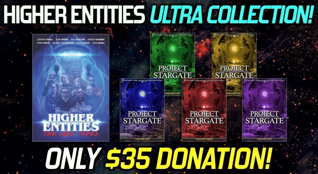 "FREE FOR LIMITED TIME! NEW DOCUMENTARY ""HIGHER ENTITIES"" INCLUDES 5-PART ""PROJECT STARGATE""!!!"