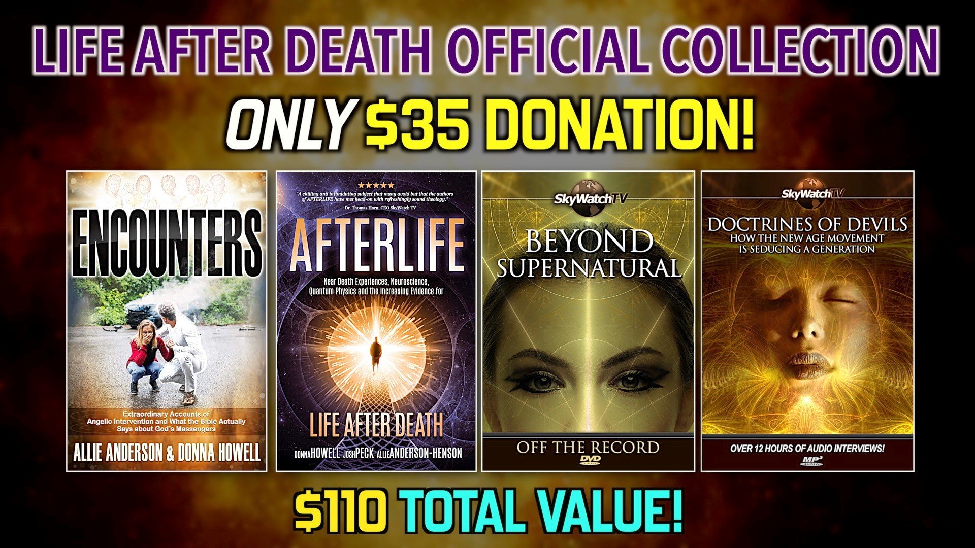 "FREE DVDS WITH AMAZING NEW ""ENCOUNTERS"" AND ""AFTERLIFE"" — ONLY $35.00 (OVER $110.00 VALUE)!!!"