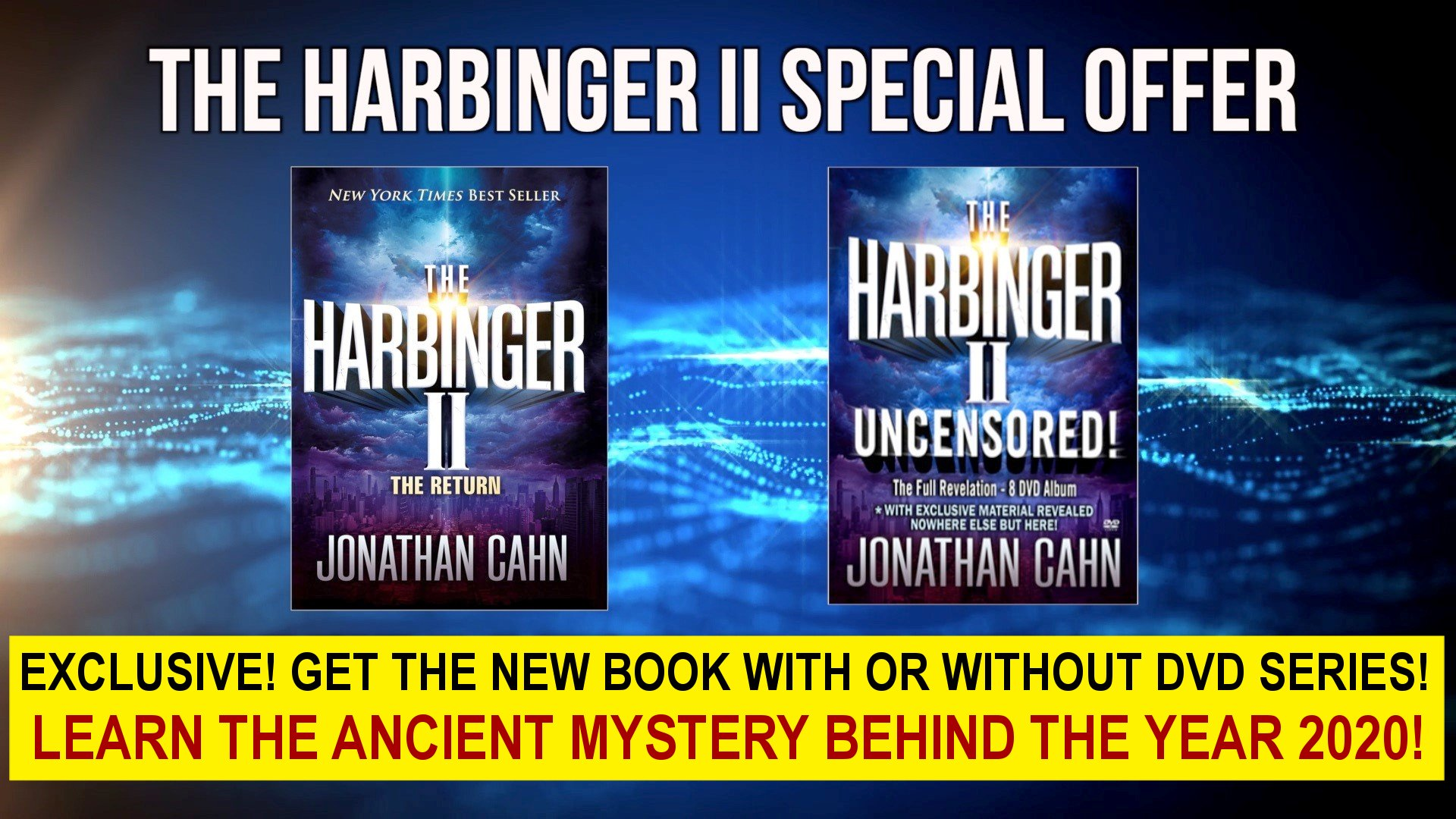 EXCLUSIVE! GET THE NEW BOOK WITH OR WITHOUT DVDS AND LEARN THE ANCIENT MYSTERY BEHIND 2020!